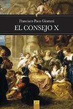 El Consejo X by Francisco Giommi (2016, Paperback)