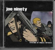 """Joe Ninety - """"Lifetime of Empty Threats"""" CDLP"""