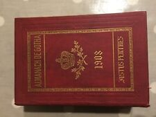 ALMANACH de Gotha 1908 Noblesse Genealogie Justus Perthes