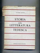 Vittorio Santoli #STORIA DELLA LETTERATURA TEDESCA# Edizioni Radio Italiana 1955