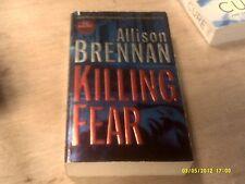 Prison Break Trilogy: Killing Fear by Allison Brennan (2008, Paperback)   (r)