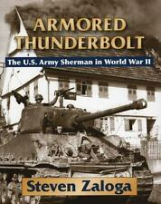 Armored Thunderbolt: The U.S. Army Sherman in World War II by Steven Zaloga.