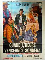 Plakat Kino Western Wenn DIE STUNDE De La Vengeance Klingelt - 120 X 160 CM
