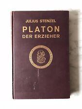 Julius Stenzel: Platon, der Erzieher, Leipzig 1928