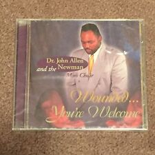Dr. John Allen and the Newman Mass Choir: Wounded You're Welcome (CD, Music, New