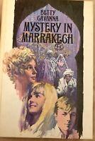 Betty Cavanna Mystery In Marrakech 1968