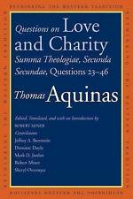 Questions on Love and Charity: Summa Theologiae, Secunda Secundae, Questions 23-