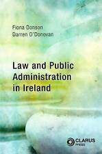 Law and Public Administration in Ireland by Fiona Donson, Dr Darren O'Donovan...