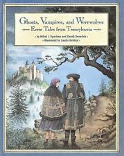 Ghosts Vampires And Werewolves : Eerie Tales from Transylvania by Mihai I. Spar