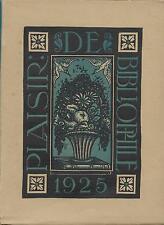 PLAISIR DE BIBLIOPHILE N° 4 /1925 = Gabriel DARAGNES, MARIUS-MICHEL, PAUL VALERY