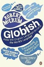 Globish: How the English Language became the World's Language-ExLibrary