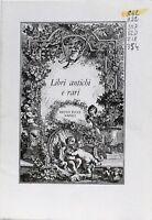 Libri antichi e rari - Bruno Pucci napoli - catalogo 5/1984
