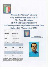SANDRO MAZZOLA ITALY INT 1963-1974 ORIGINAL HAND SIGNED F.K.S. STICKER (USED)