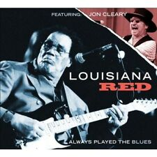 LOUISIANA RED - ALWAYS PLAYED THE BLUES  CD NEUF