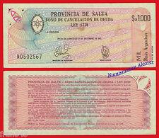 ARGENTINA PROVINCIA DE SALTA 1000 Pesos 1985 Pick S2604  MBC+ / VF+