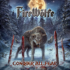 FIREWÖLFE - Conquer All Fear CD 2021 US Melodic Metal PRE-ORDER Q5 TKO