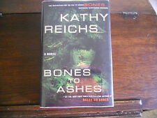"BONES TO ASHES No. 10 by Kathy Reichs, SIGNED 1st/1st (2007, HCDJ) ""Bones"" TV"