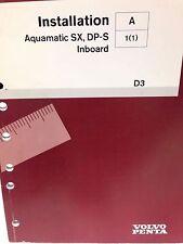 VOLVO PENTA INSTALLATION MANUAL AQUAMATIC SX, DP-S P/N 7745589 (dbx1)
