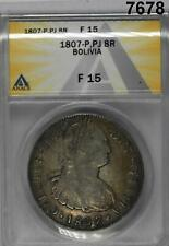 1807-P PJ 8 REALES BOLIVIA ANACS CERTIFIED F15! WOW! #7678