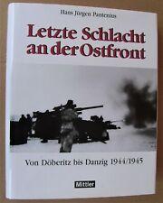 Letzte Schlacht an der Ostfront > Von Döberitz bis Danzig 1944/1945