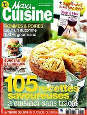 MAXI CUISINE N°93 OCTOBRE 2014  105 RECETTES SAVOUREUSES/ BURGERS/ METS&VINS