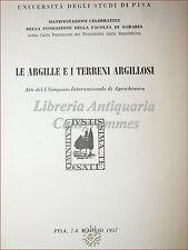 Simposio Università Pisa ARGILLE E TERRENI ARGILLOSI 1957 Agrochimica con tavole