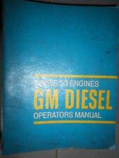 General Motors GM : Operators manual engines séries 53 1964 -  353 453 6V53 8V53
