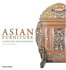 Asian Furniture : A Directory and Sourcebook - HC/DJ - 2007