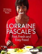 Lorraine Pascale's Fast, Fresh and Easy Food,Lorraine Pascale