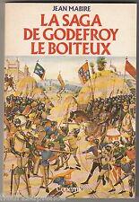 La saga de Godefroy le boiteux Jean Mabire