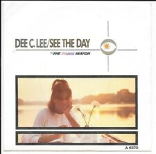 "Dee C Lee - See the Day - The Paris Match - A6570 - 7"" Vinyl - 1985"