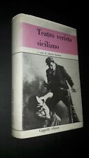 Teatro verista siciliano a cura di Alfredo Barbina. Cappelli 1970