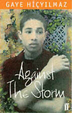 Against the Storm,Hicyilmaz, Gaye,New Book mon0000026771