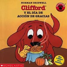 Clifford y  el Dia de Accion de Gracias (Spanish Edition), Norman Bridwell, 0439