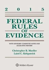 Federal Rules of Evidence: With Advisory Committee Notes and Legislative History