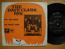 """DAVE CLARK FIVE Try Too Hard / All Night Long 45 7"""" single 1966 Sweden VG(+)"""