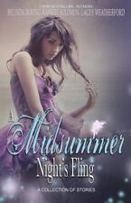 A Midsummer Night's Fling by Lacey Weatherford, Kamery Solomon and Belinda...