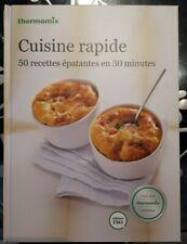 "Livre recette Thermomix  "" CUISINE RAPIDE ""  neuf"