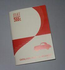 Manuale catalogo parti di ricambio Fiat 500 C edizione 1951-52-