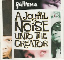 Galliano – A Joyful Noise Unto The Creator CD