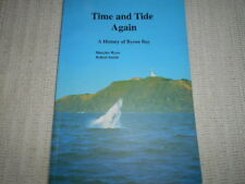 Time and Tide Again. A History of Byron Bay. Maurice Ryan & Robert Smith.