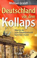 DEUTSCHLAND VOR DEM KOLLAPS - Michael Grandt - BUCH