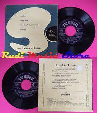 LP 45 7'' FRANKIE LAINE Jezebel High noon The gandy dancer's ball no cd mc dvd