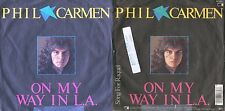 DISCO 45 GIRI     PHIL CARMEN - ON MY WAY IN L.A. // SONG FOR RAQUEL