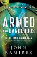 Armed and Dangerous by John Ramirez PAPERBACK 2017