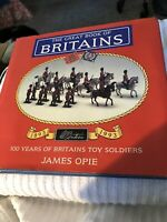 The GREAT BOOK of BRITAINS by JAMES OPIE 1893-1993. 100 Years of toy soldiers
