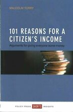 101 reasons for a Citizen's Income: Arguments for Giving Everyone Some Money (Sh