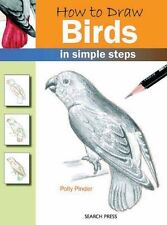 How to Draw: Birds (How to Draw (Search Press)),Polly Pinder