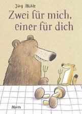 Zwei für mich, einer für dich von Jörg Mühle (2018, Gebundene Ausgabe)
