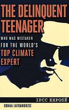 The Delinquent Teenager Who Was Mistaken for the World's Top Climate Expert, Laf
